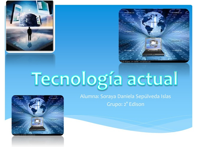 Tecnología actual