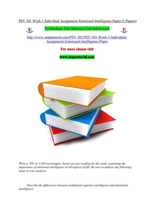 PSY 301 Week 1 Individual Assignment Emotional Intelligence Pape