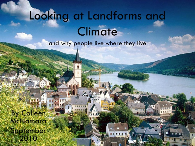 Looking at Landforms and Climate