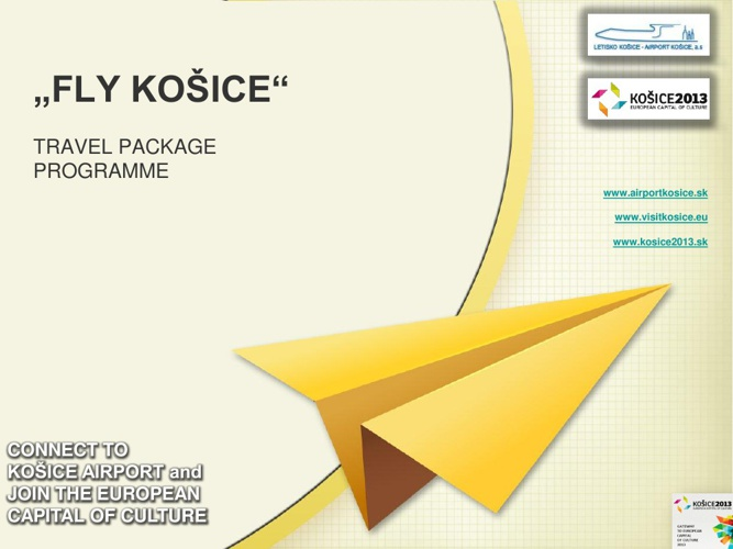 FLY KOSICE - TRAVEL PACKAGE PROGRAMME