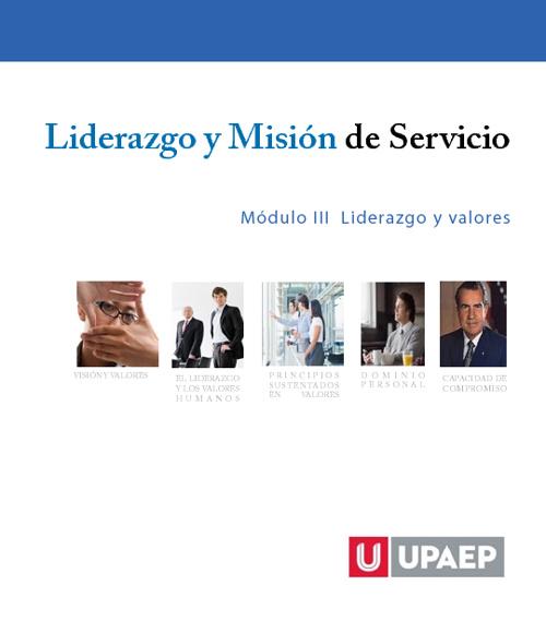 Módulo III Liderazgo y valores