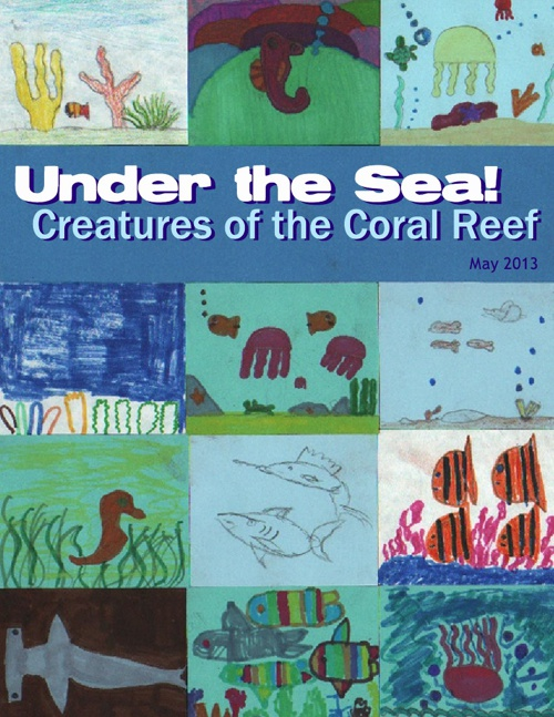 Under the Sea!  Creatures of the Coral Reef