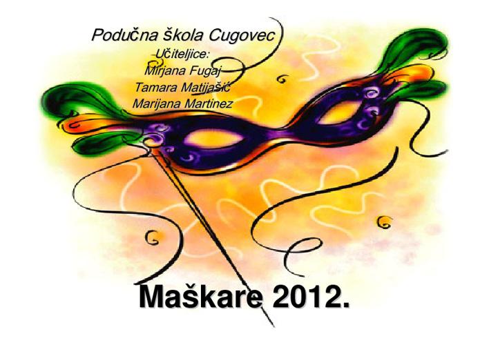 Maškare 2012. Cugovec