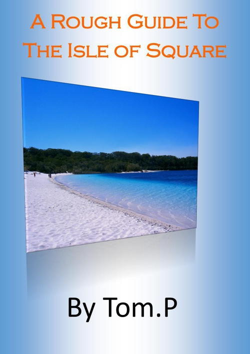 a rough guide to the isle of square+news letter for the isle of