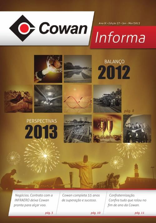 COWAN INFORMA - Ano IV • Edição 57 • Jan - Mar/2013