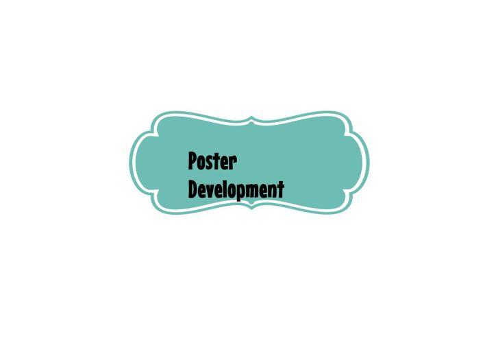 Poster Development