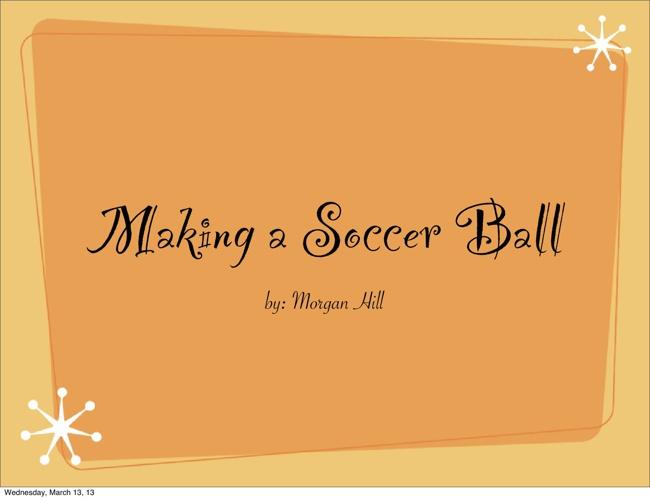 Making a Soccer Ball
