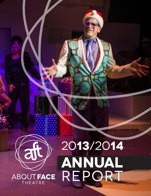 About Face Theatre: 2013/14 Annual Report