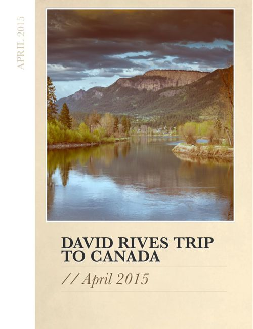 David Rives Trip to Canada 2015 Newsletter