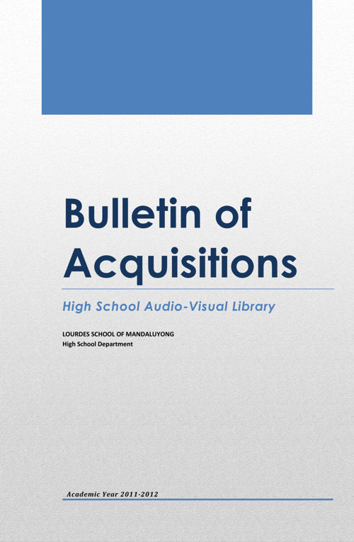 Bulletin of Acquisitions AY 2011-2012