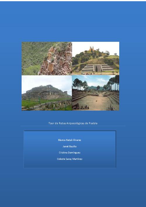 Tour de Zonas Arqueológicas de Puebla
