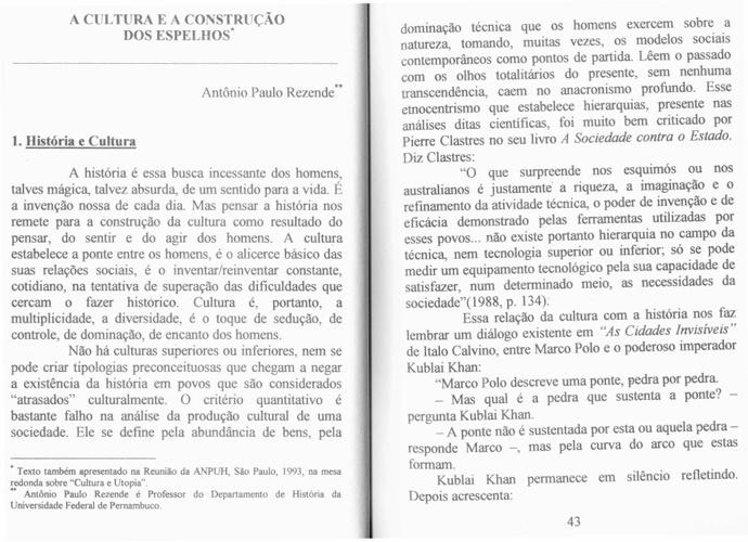 Antonio Paulo Rezende - A Cultura e a Construção dos Espelho