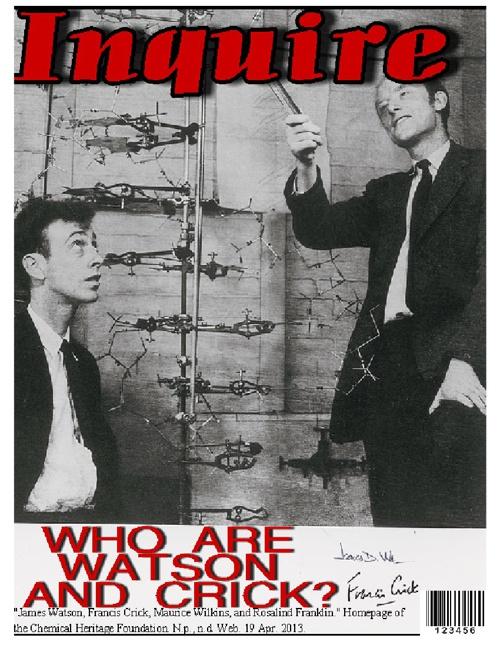 INQUIRE Magazine- Who are Watson and Crick?