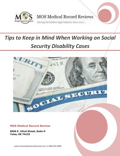 Tips to Keep in Mind When Working on Social Security Disability