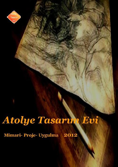 Copy of Atolye Tasarım Evi