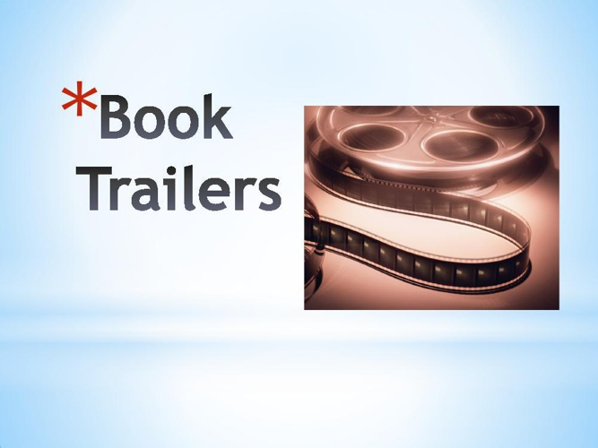 Intro to Book Trailers ELA10 2014
