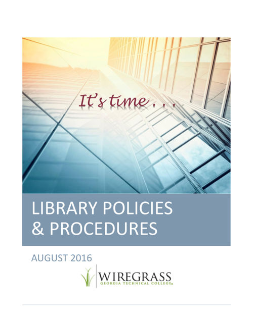 WIREGRASS 2016 LIBRARY POLICIES  PROCEDURES MANUAL