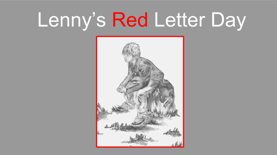 Lenny's Red Letter Day
