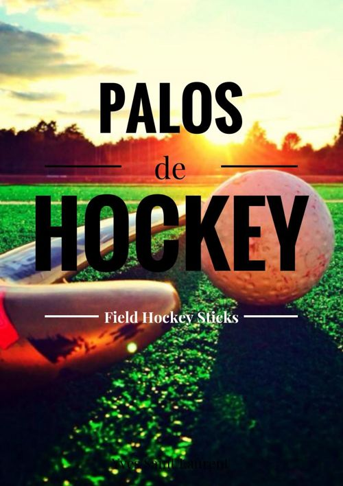 PALOS DE HOCKEY CESPED - FIELD HOCKEY STICKS
