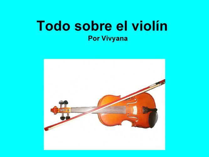 Todo sobre el violín