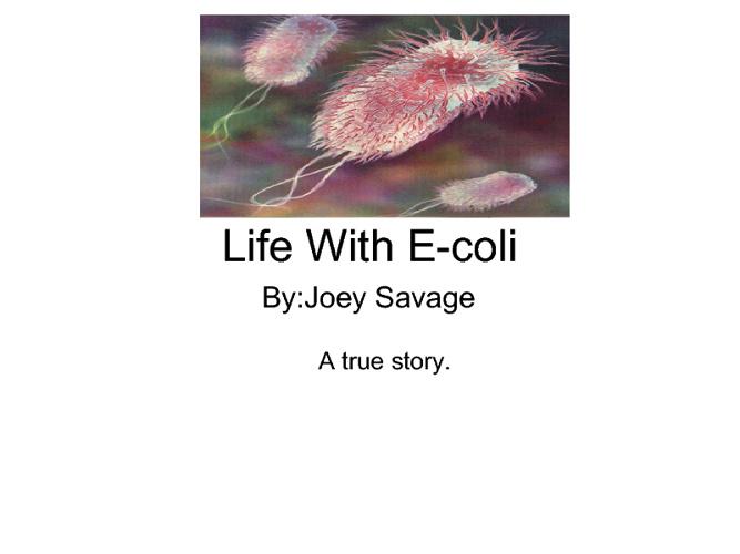 Life With E-coli