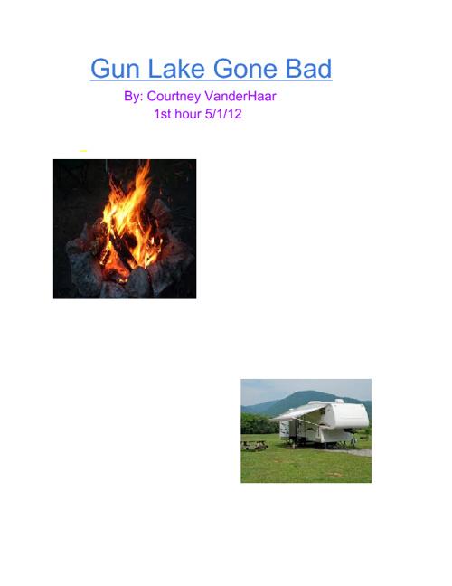 Gun Lake Gone Bad