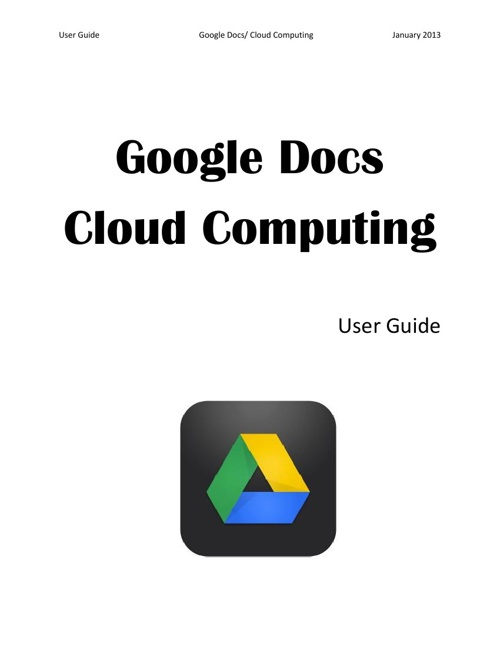 Google Docs and Cloud Computing User Guide