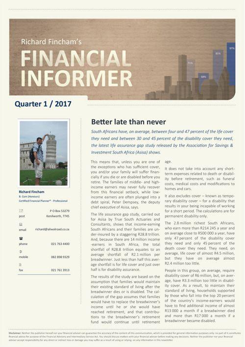 Richard Fincham's Financial Informer - 1st Quarter 2017