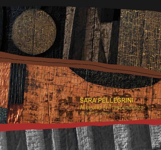 Allegorie di Trascendenza - Sara Pellegrini