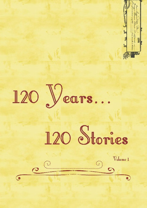 120 Years... 120 Stories    Volume 1