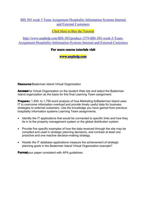 BIS 303 week 5 Team Assignment Hospitality Information Systems I