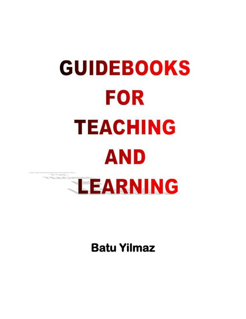 BATU YILMAZ_GUIDE BOOKS FOR TEACHING AND LEARNING