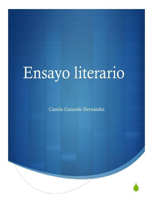 Ensayo Literario Camilo Gancedo