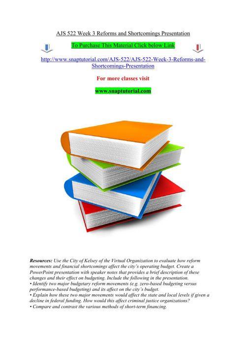 AJS 522 Week 3 Reforms and Shortcomings Presentation