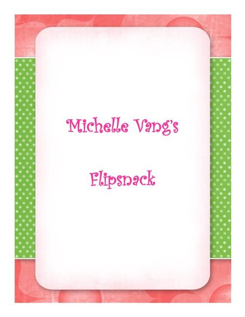 Michelle Vang's Flipsnack