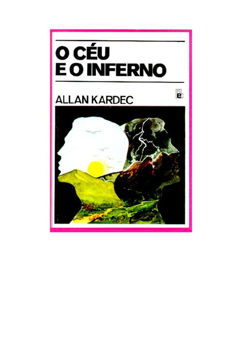 Céu e Inferno - Allan Kardec