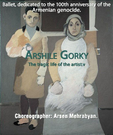 "Arshile Gorky The tragic life of the artist. ""Rus"""