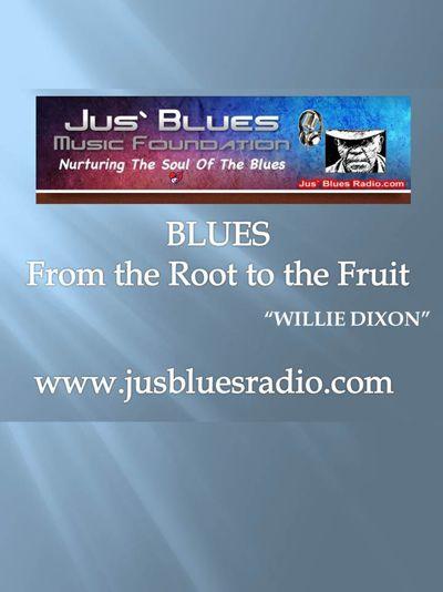 Jus` Blues Radio Magazine 1st edition
