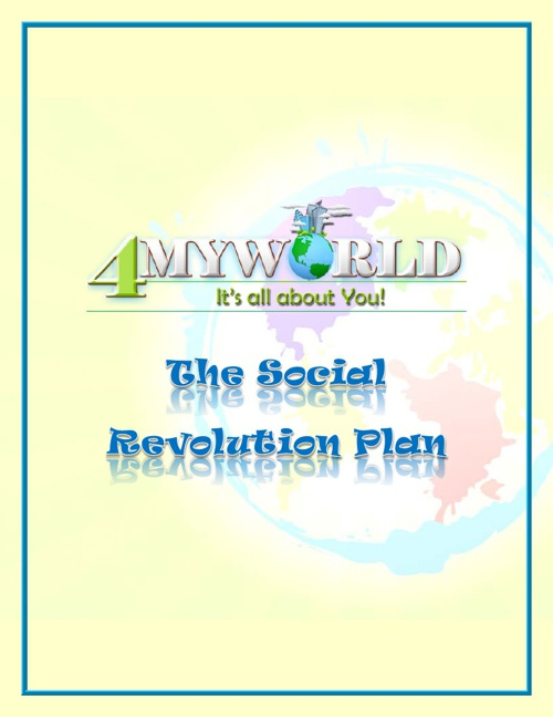 4MYWORLD SOCIAL REVOLUTION PLAN