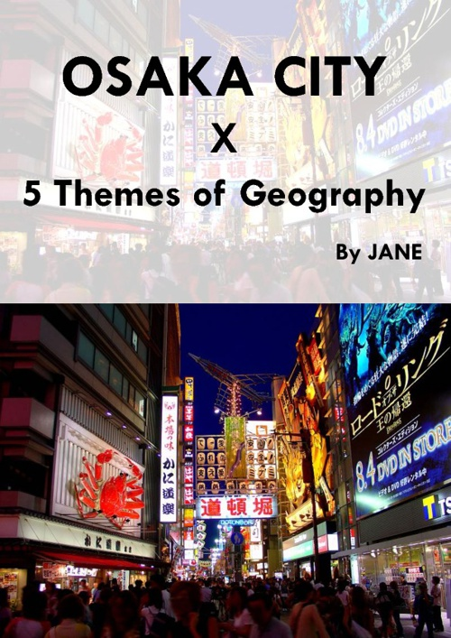 Osaka City - 5 Themes of Geography