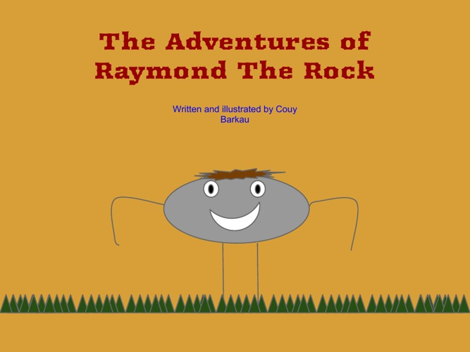Adventures of Raymond the Rock