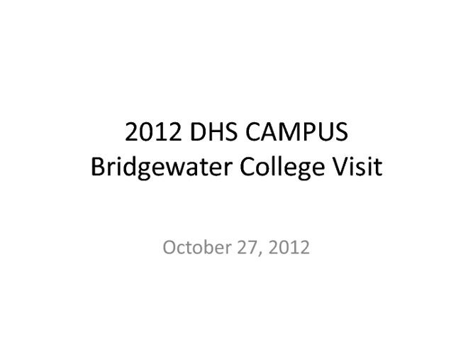 2012 DHS CAMPUS Visit - Bridgewater College