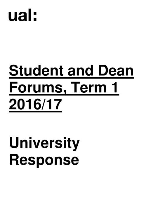 University Response Student and Dean Forums Term 1 2016-17