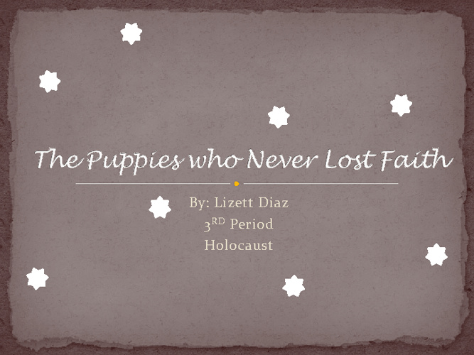 The Puppies who never lost faith