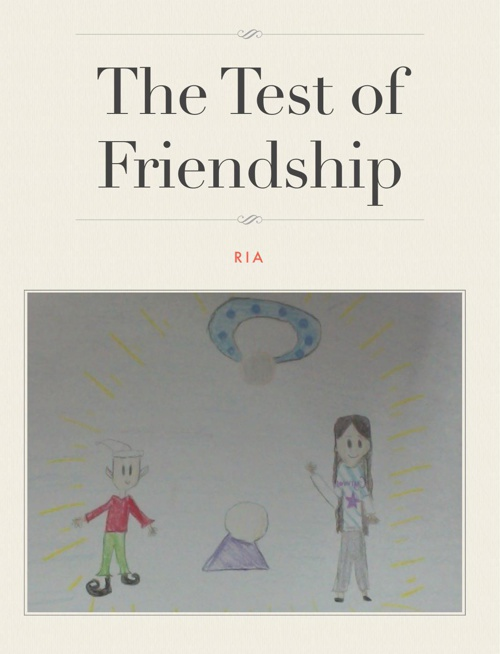 The Test of Friendship