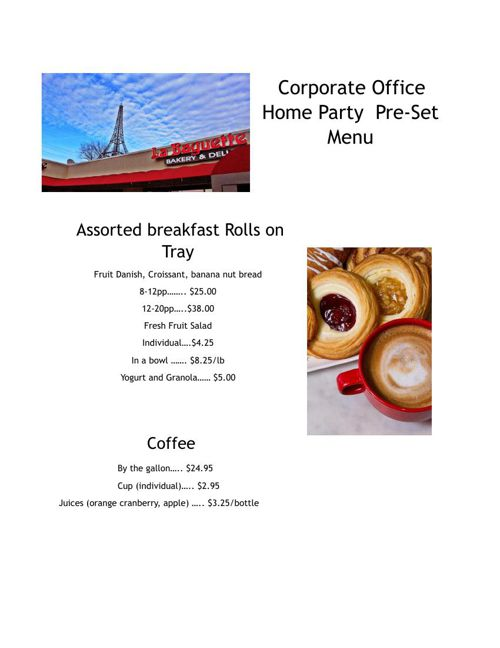 Corporate Office Home Party - La Baguette Bistro