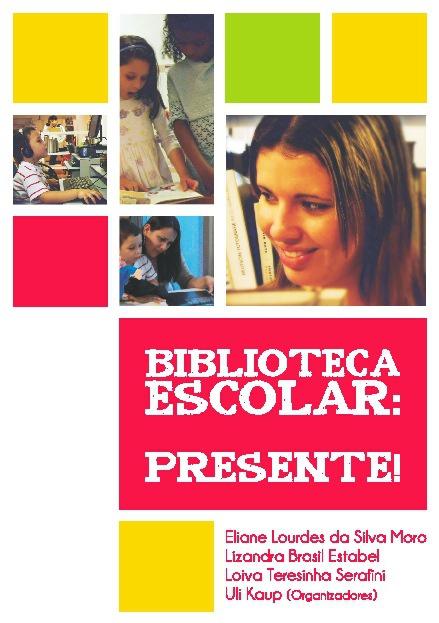 Biblioteca Escolar: Presente!