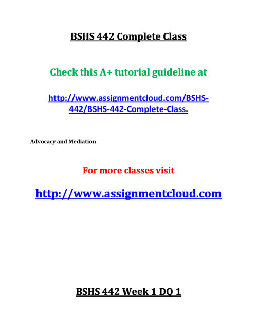 BSHS 442 Complete Class