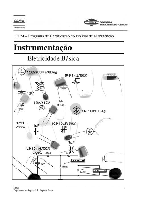 Eletricidade Básica + Eletrotécnica + Física Aplicada