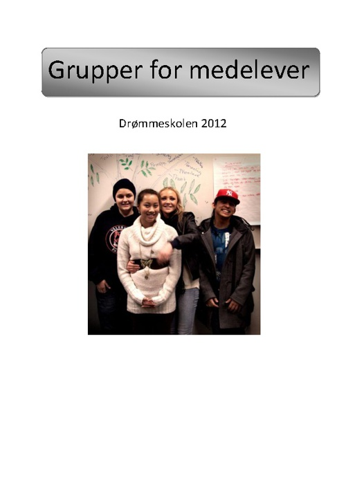 grupper for medelever